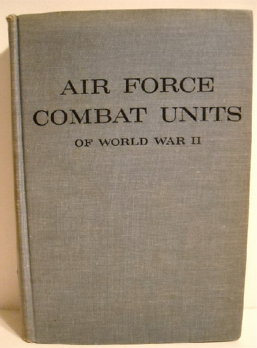 Image for Air Force Combat Units of World War II.