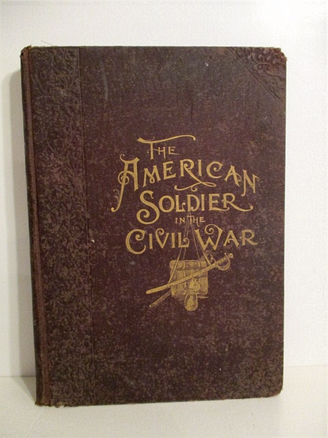 Image for Frank Leslie's American Soldier in the Civil War.