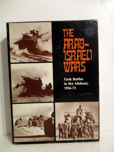Image for Arab-Israeli Wars: Tank Battles in the Mideast 1956-73.