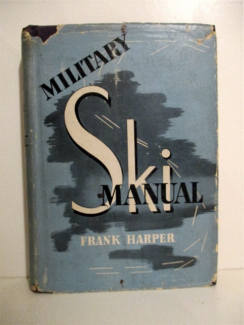 Image for Military Ski Manual: A Handbook for Ski & Mountain Troops.