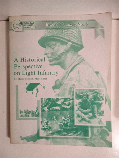 Image for A Historical Perspective on Light Infantry. Research Survey No. 6.