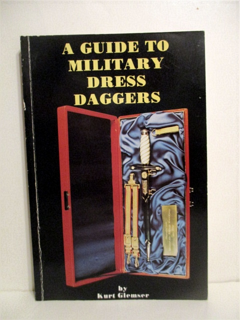 Image for A Guide to Military Dress Daggers.