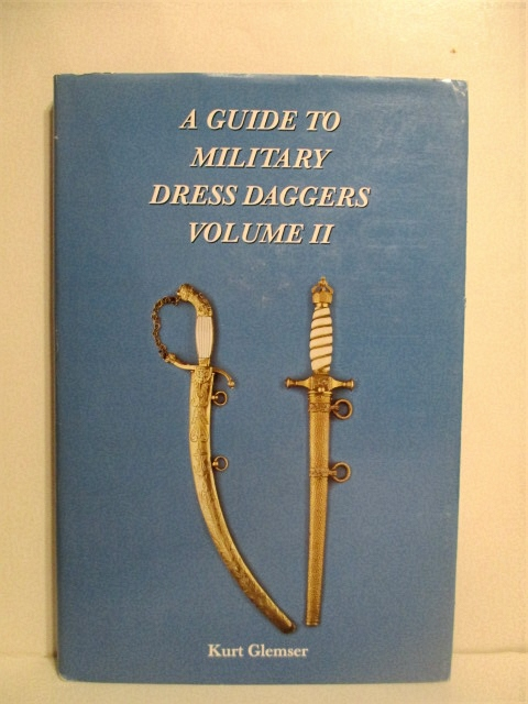 Image for A Guide to Military Dress Daggers. Volume II.