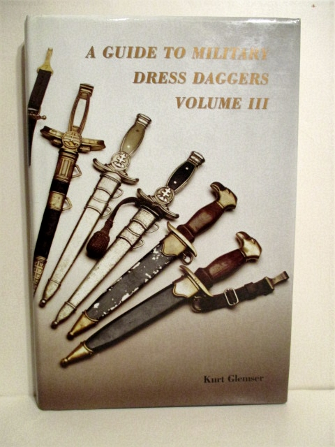Image for A Guide to Military Dress Daggers. Volume III.