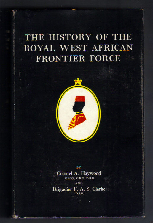Image for History of the Royal West African Frontier Force.