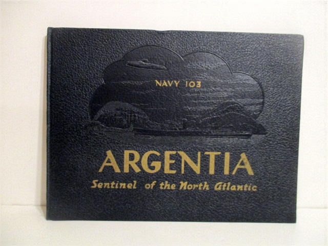 Image for Argentia: Sentinel of the North Atlantic. Navy 103.
