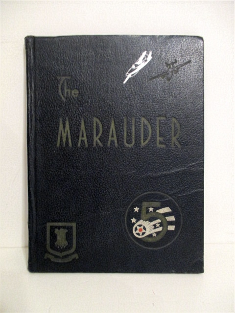 Image for Marauder: A Book of the 22nd Bomb Group.
