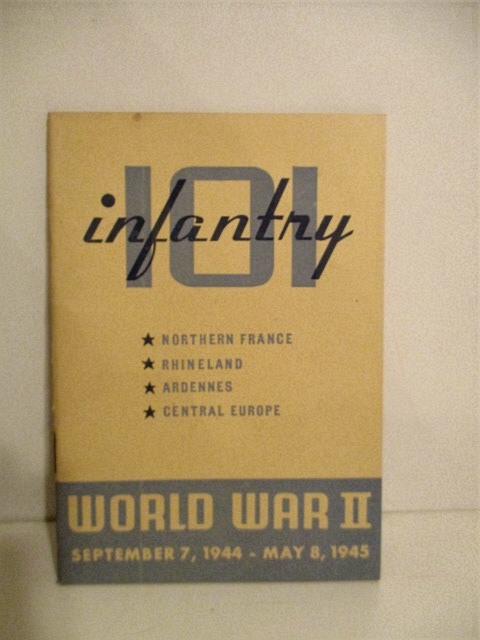 Image for 101 Infantry World War II. September 7, 1944 - May 8, 1945.