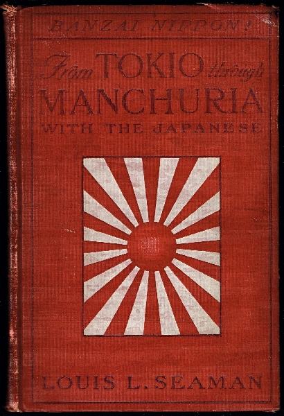 Image for From Tokio Through Manchuria with the Japanese.