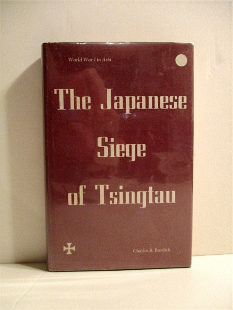 Image for Japanese Siege of Tsingtau: World War I in Asia.