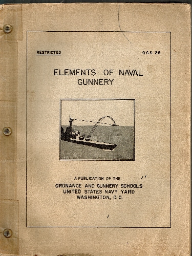 Elements of Naval Gunnery. O.S.G. 26. Restricted.
