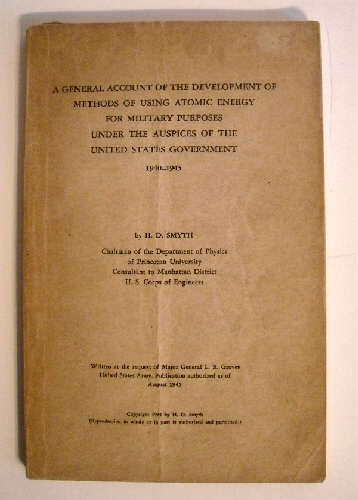 Image for A General Account of the Development of Methods of Using Atomic Energy for Military Purposes Under Auspices of United States Government, 1940-1945.