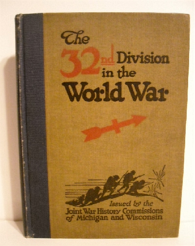 Image for 32nd Division in the World War 1917-1919.