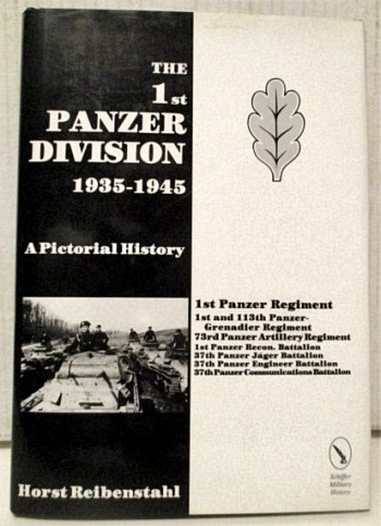 Image for 1st Panzer Division 1935-1945: A Pictorial History.