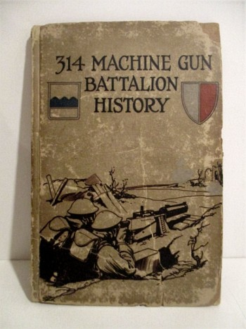 Image for 314 Machine Gun Battalion History. Blue Ridge (80th) Division.