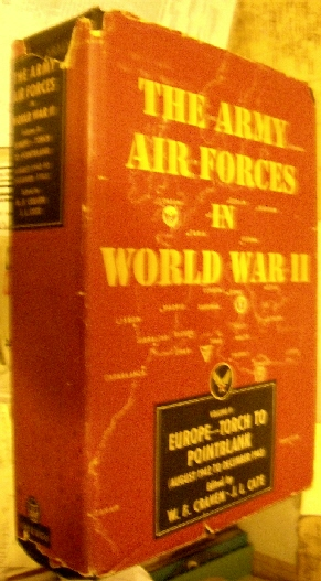 Image for Army Air Forces in World War II. Vol. II. Europe: Torch to Point Blank, August 1942-December 1943.