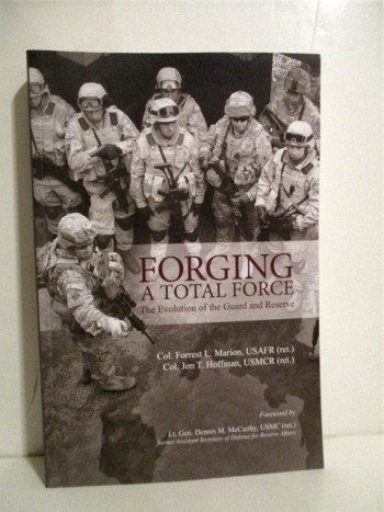 Image for Forging A Total Force: Evolution of the National Guard and Reserve.