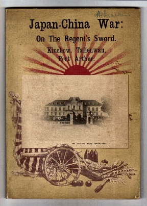 Image for Japan-China War: on the Regent's Sword: Kinchow, Port Arthur, and Talienwan. (Collotype Plates by K. Ogawa. ).