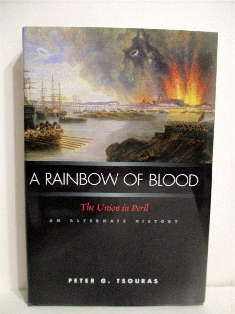 Image for A Rainbow of Blood: The Union in Peril, An Alternate History.