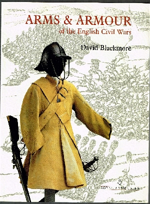Image for Arms & Armour of the English Civil Wars.