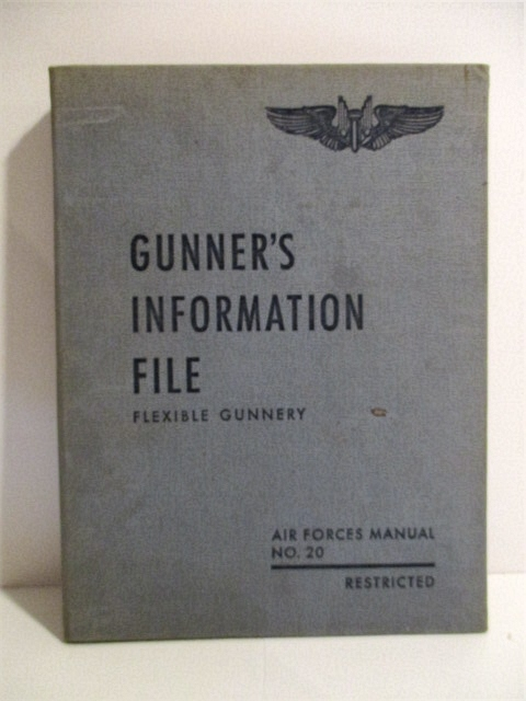 Image for Gunner's Information File: Flexible Gunnery. Air Force Manual No. 20. Restricted.