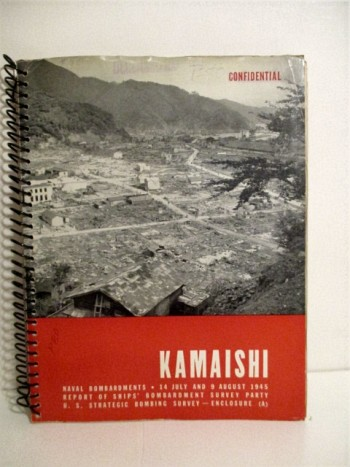 Image for Study of Kamaishi Area 1945: Report of Ships' Bombardment Survey Party. US Strategic Bombing Survey. Japan. Confidential.