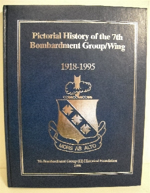 Image for Pictorial History of the 7th Bombardment Group/Wing 1918-1995.