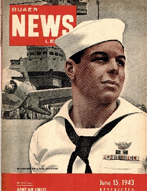 Image for BUAER News Letter / Naval Aviation News June 15, 1943-August 1, 1945. Issues No 195 - 246. (42 Issues).