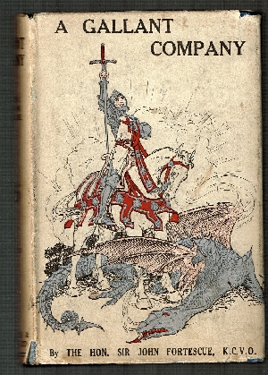 Image for A Gallant Company or Deeds of Duty & Discipline from the Story of the British Army.