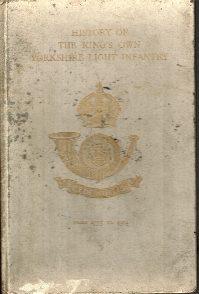 Image for History of the King's Own Yorkshire Light Infantry from 1755 to 1914. (Vol. I. only].