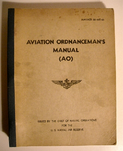 Image for Aviation Ordnanceman's Manual AO. NAVAER 00-80T-65.