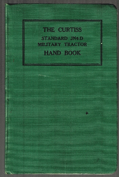 Image for Curtiss Standard JN4-D Military Tractor Hand Book.