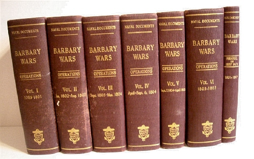 Image for Naval Documents Related to the United States Wars with the Barbary Powers. Naval Operations. 1785-1807. Complete set of 7 vols.