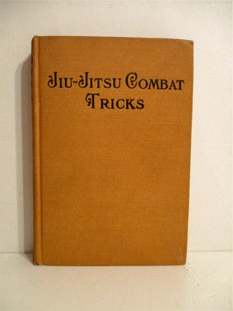 Image for Jiu-Jitsu Combat Tricks: Japanese Feats of Attack and Defence in Pesonal Encounter.