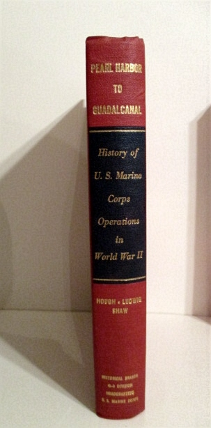 Image for History of U. S. Marine Corps Operations in World War II. Vol. I. Pearl Harbor to Guadalcanal.