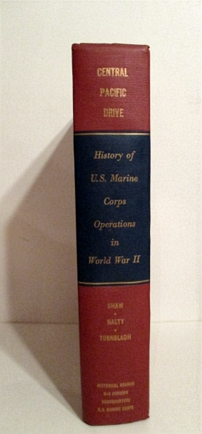 Image for History of U. S. Marine Corps Operations in World War II. Vol. III. Central Pacific Drive.