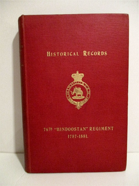 "Image for Historical Record of the 76th ""Hindoostan"" Regiment: From Its Formation in 1787 to 30th June 1881."