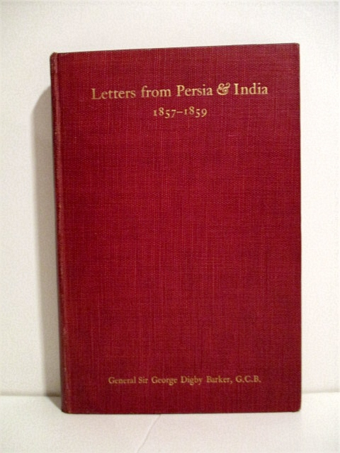 Image for Letters from Persia and India 1857-1859, A Subaltern's Experiences in War.
