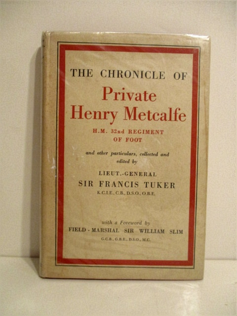 Image for Chronicle of Private Henry Metcalfe, H.M. 32nd Regiment of Foot.
