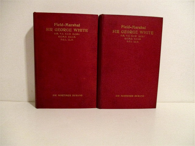 Image for Life of Field-Marshal Sir George White, V. C. (2 Volumes).