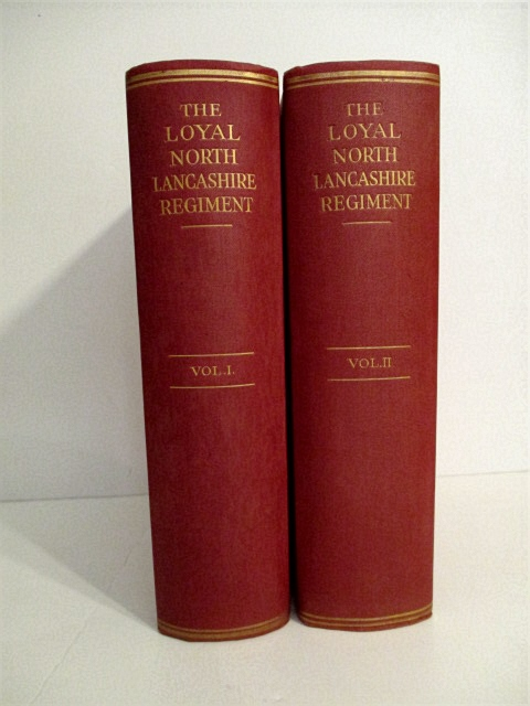 Image for Loyal North Lancashire Regiment (2 volumes). Vol. I. 1741-1914. Vol. II. 1914-1919.