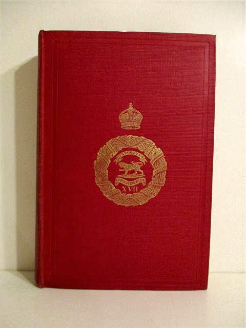 Image for History of the Services of the 17th (The Leicestershire) Regiment: Containing an Account of the Formation of the Regiment in 1688, and of Its Subsequent Services, Revised and Continued to 1910.