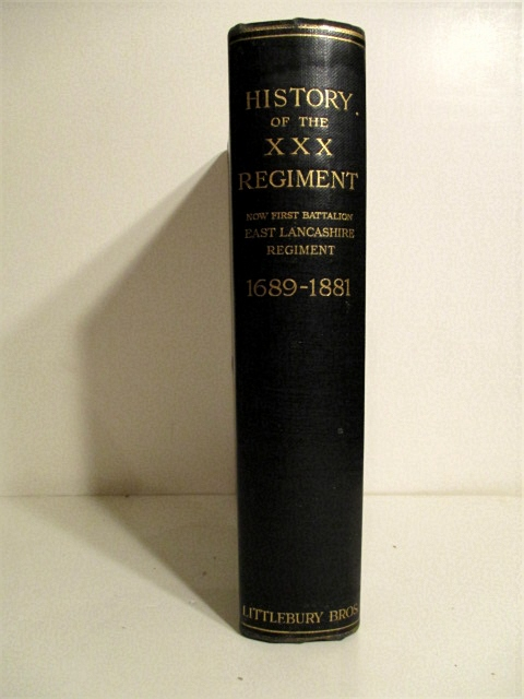 Image for History of the Thirtieth Regiment Now the First Battalion East Lancashire Regiment 1689-1881.