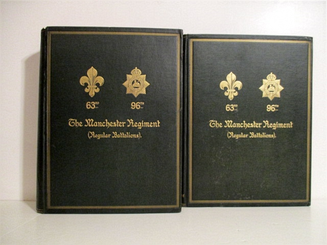 Image for History of The Manchester Regiment (Late The 63rd and 96th Foot). Vol. I. 1758-1883. Vol. II. 1882-1922.