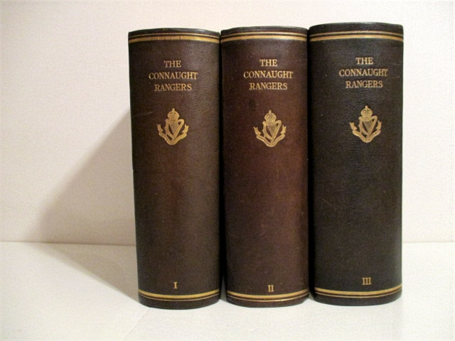 Connaught Rangers. (3 vols.). Vol. I. 1st Battalion formerly 88th Foot, Vol. II. 2nd Battalion formerly 94th foot, Vol. III. 5th & 6th Service Battalions 1914-1918. (3 vols.).