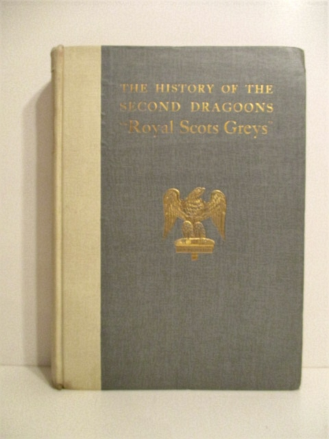 "Image for History of the Second Dragoons ""Royal Scots Greys""."