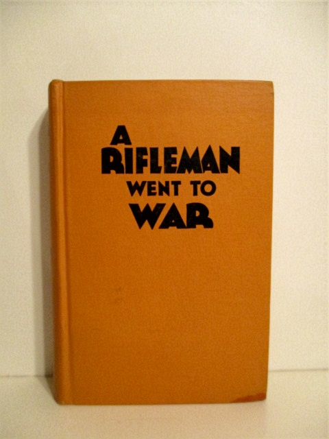 Image for A Rifleman Went to War. Samworth Book on Firearms.