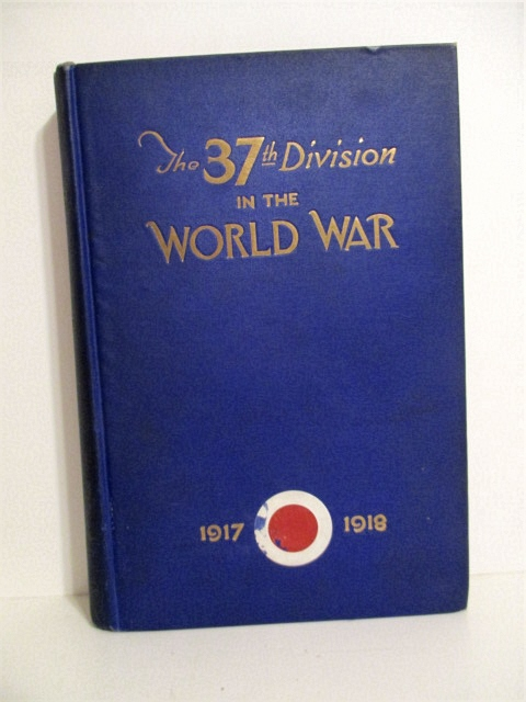 Image for 37th Division in the World War 1917-1918. Volume I.