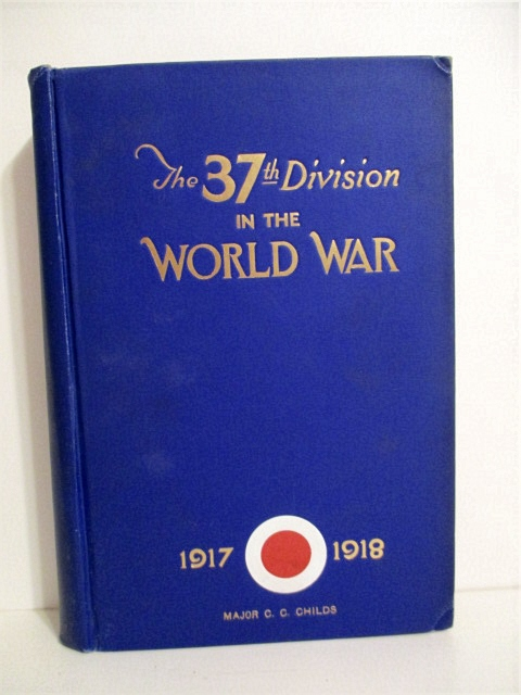 Image for 37th Division in the World War 1917-1918. Volume II.