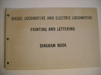 Image for Diesel Locomotive and Electric Locomotive Painting and Lettering Diagram Book